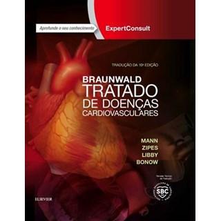 Livro - Braunwald Tratado de Doenças Cardiovasculares - Mann - Elsevier
