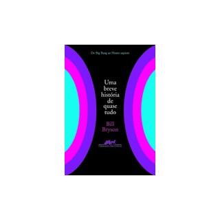 Livro - Breve História de Quase Tudo - Bryson