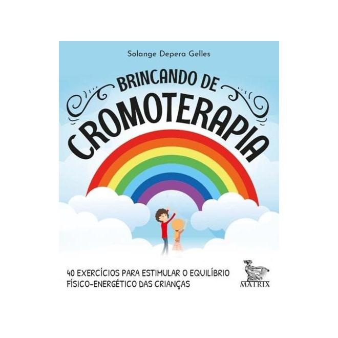 Livro - Brincando De Cromoterapia - Gelles - Baralho