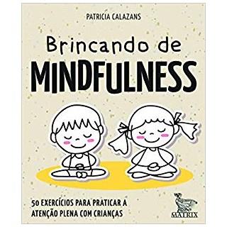 Livro - Brincando de Mindfulness - Calazans - Baralho