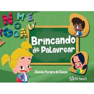 Livro - Brincando de Palavrear - Souza