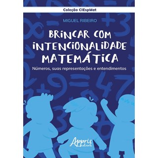 Livro Brincar com Intencionalidade Matemática - Ribeiro - Appris