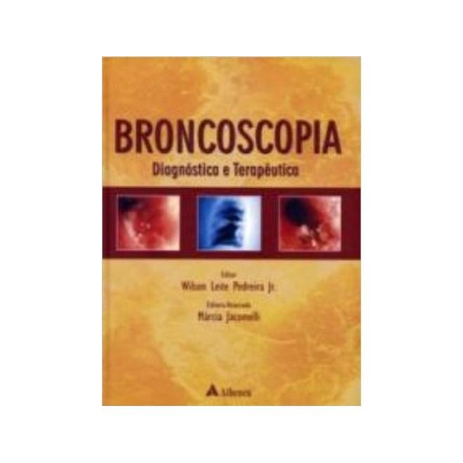 Livro - Broncoscopia: Diagnostica E Terapêutica - Pedreira Jr.