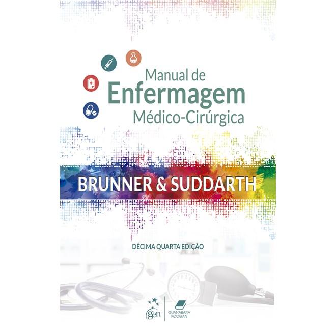 Livro - Brunner & Suddarth - Manual de Enfermagem Médico-Cirúrgica