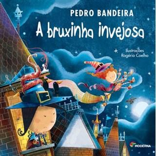Livro Bruxinha Invejosa, A - Pedro Bandeira - Moderna