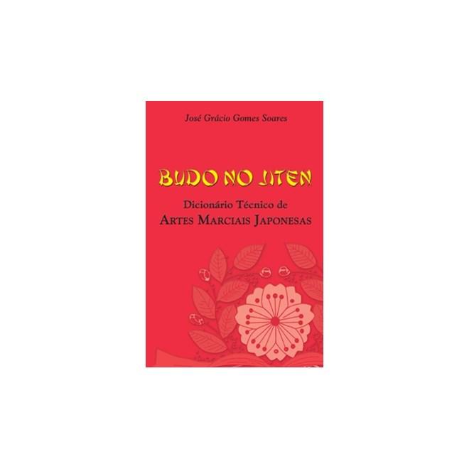 Livro - Budo No Jiten – Dicionário Técnico De Artes Marciais Japonesas - Soares
