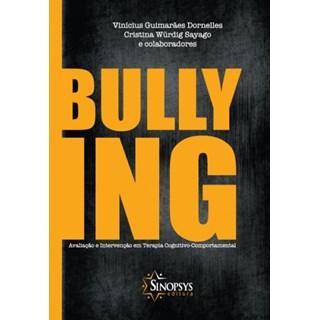 Livro - Bullying: Avaliação e Intervenção em Terapia Cognitiva-Comportamental - Dornelles