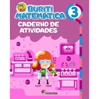Livro - Buriti Matemática - 3 Ano - Caderno de Atividades - Moderna
