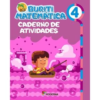 Livro - Buriti Matemática - 4 ano - Caderno de Atividades - Moderna