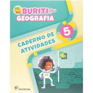 Livro - Buriti Plus Geografia - 5 Ano - Caderno de Atividades - Moderna