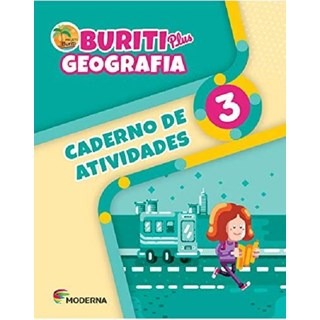 Livro - Buriti Plus Goegrafia - 3 Ano - Caderno de Atividades - Moderna