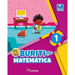 Livro - Buriti Plus Matemática - 1 Ano - Moderna