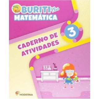 Livro - Buriti Plus Matemática - 3 Ano - Caderno de Atividades - Moderna
