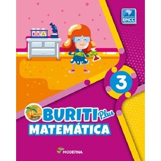 Livro - Buriti Plus Matemática - 3 Ano - Moderna