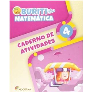 Livro - Buriti Plus Matemática - 4 Ano - Caderno de Atividades - Moderna