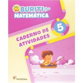 Livro - Buriti Plus Matemática - 5 Ano - Caderno de Atividades - Moderna
