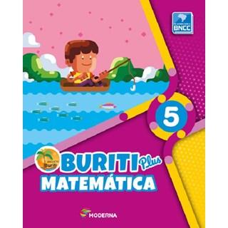 Livro - Buriti Plus Matemática - 5 ano - Moderna
