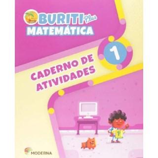 Livro - Buriti Plus Matemática - Caderno de Atividades - 1 Ano - Moderna