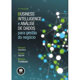 Livro - Business Intelligence e Análise de Dados para Gestão do Negócio - Sharda