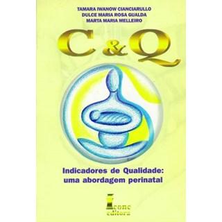 Livro - C & Q – Uma Abordagem Perinatal - Gualda