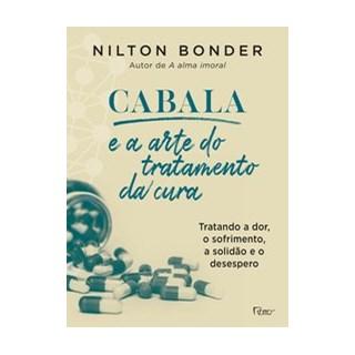 Livro - Cabala e a arte do tratamento da cura - Bonder 1º edição
