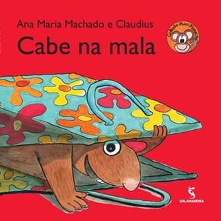 Livro - Cabe na Mala - Ana Maria Machado - Salamandra