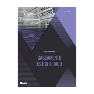 Livro - Cabeamento Estruturado - Série Eixos - Marin 2º edição