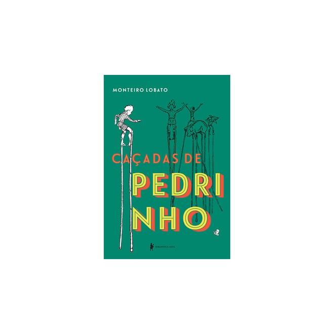 Livro - Caçadas de Pedrinho - Lobato - Biblioteca Azul