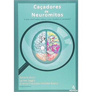 Livro - Caçadores de Neuromitos - Ekuni - Memnon