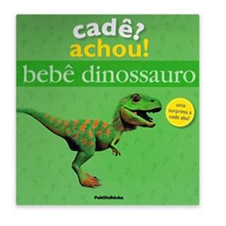 Livro - Cadê? Achou! Bebê Dinossauro - Lloyd