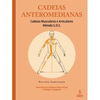 Livro - Cadeias Anteromedianas - Cadeias Musculares e Articulares - Método G.D.S. - Campignion