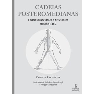 Livro - Cadeias Posteromedianas - Cadeias Musculares e Articulares Método G.D.S - Campignion