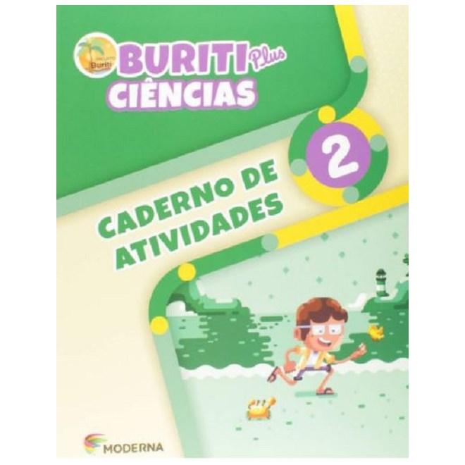 Livro - Caderno de Atividades Buriti Plus Ciências - 2 Ano - Moderna