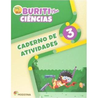 Livro - Caderno de Atividades Buriti Plus Ciências - 3 Ano - Moderna