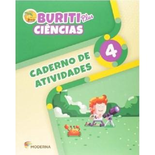 Livro - Caderno de Atividades Buriti Plus Ciências - 4 Ano - Moderna