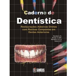 Livro - Caderno de Dentística - Restaurações Adesivas Diretas em Res. - Baratieri