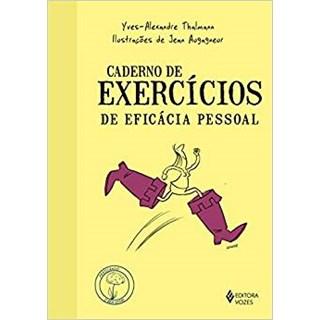 Livro - Caderno de Exercícios de Eficácia Pessoal - Thalmann