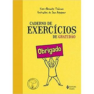 Livro - Caderno de Exercícios de Gratidão - Thalmann