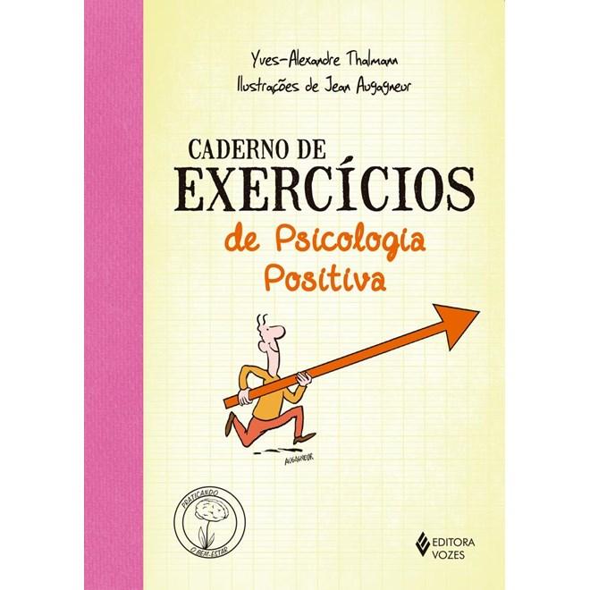 Livro - Caderno de Exercícios de Psicologia Positiva- Vozes
