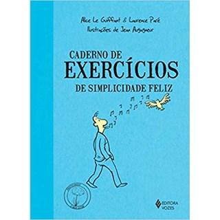 Livro - Caderno de Exercícios de Simplicidade Feliz - Guiffart