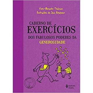 Livro - Caderno de Exercícios dos Fabulosos Poderes da Generosidade - Thalmann