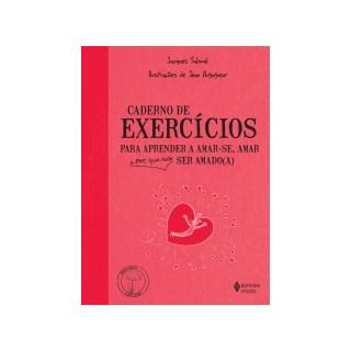 Livro - Caderno de Exercícios para Aprender a Amar-se - Salome