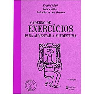 Livro - Caderno de Exercícios para Aumentar a Autoestima - Poletti