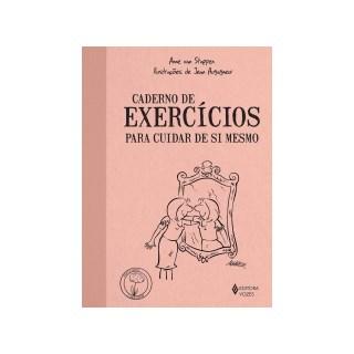 Livro - Caderno De Exercicios Para Cuidar De Si Mesmo - Stappen