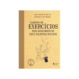 Livro - Caderno de Exercícios para Descobrir os seus Talentos Ocultos - Cyr