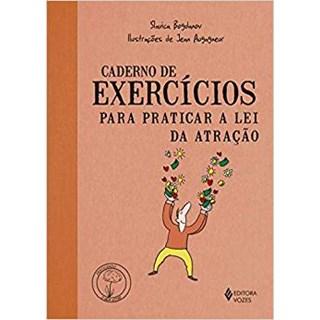 Livro - Caderno de Exercícios para Praticar a Lei da Atração - Bogdanov