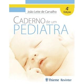 Livro - Caderno de um Pediatra - Carvalho