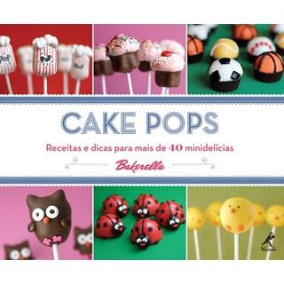 Livro - Cake Pops - Receitas e Dicas para mais de 40 Minidelícias - Dudley TF