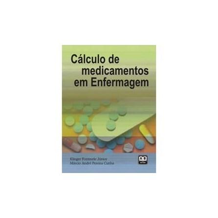 Livro - Cálculo de Medicamentos em Enfermagem - Fontinele