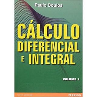 Livro - Cálculo Diferencial e Integral - Volume 1 - com Pré-Cálculo - Boulos